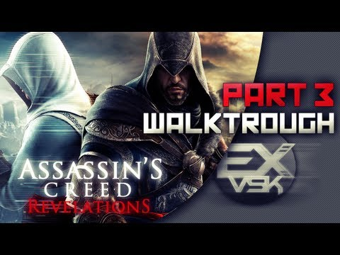 Assassin's Creed Revelations Walkthrough Partie 3 Commenté [FR][HD]