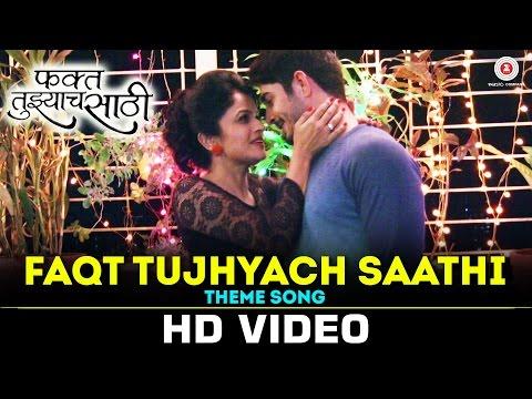 Faqt Tujhyach Saathi - Theme Song   Yash Kapoor & Siya Patil   Sujata Patwa & Anirban Chakraborty