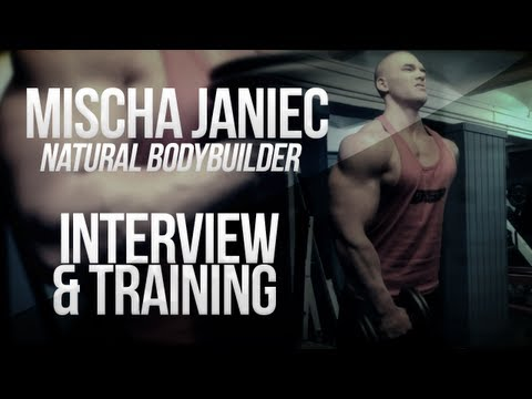 Natural Bodybuilder Mischa Janiec Interview & Training GERMAN (ENG sub)