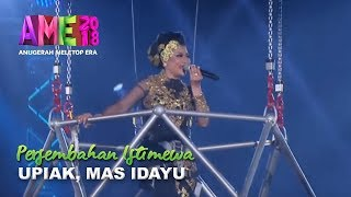 #AME2018 I Gempak Persembahan Penutup Istimewa Upiak Isil & Mas Idayu I Anugerah MeleTOP ERA 2018