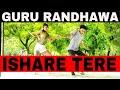 ISHARE-TERE-SONG-GURU-RANDHAWA-DHVANI-BHANUSHALI-DIRECTORGIFTY-BHUSHAN-KUMAR