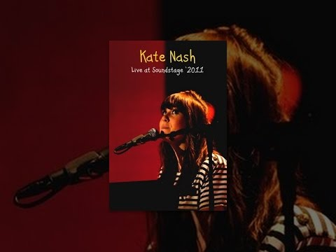 Kate Nash - Live at Soundstage