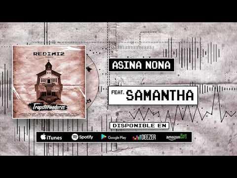 Redimi2 - Asina Nona (Audio) ft Samantha