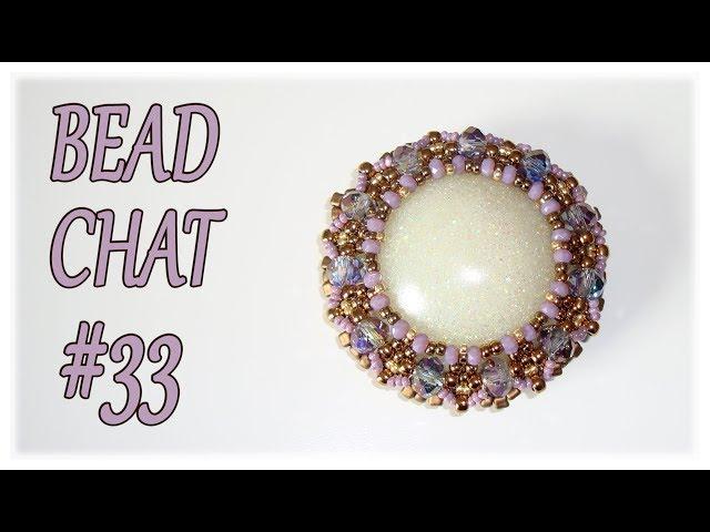 Bead Chat #33 - Beaded pendants, mylon threads and a RAW creation