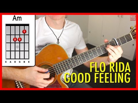 Flo Rida - Good Feeling - Guitar Lesson - Acoustic Guitar ‪Tutorial‬ - Easy Open Chord With Capo