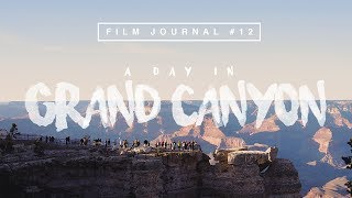 A DAY IN GRAND CANYON | Sony a6300 + 16-50mm Kit Lens Footage