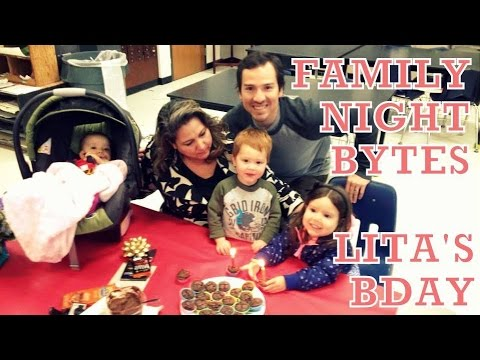 Family Night Bytes - Lita's Bday