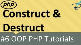 OOP PHP | Construct and Destruct #6