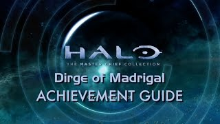 Dirge of Madrigal Guide - Halo: The Master Chief Collection