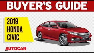2019 Honda Civic | Which Variant to Buy | Buyer's Guide | Autocar India