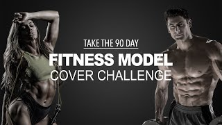 Launch Your Fitness Modeling Career! Take the 90 Day: Fitness Model Cover Challenge