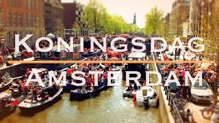Koningsdag  Amsterdam - 2015 [HD] (OFFICIAL KINGSDAY AFTERMOVIE)