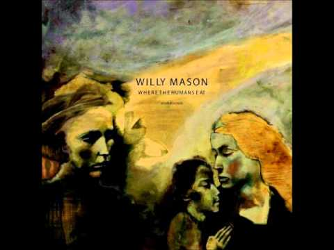 Willy Mason - Still a Fly