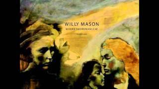 Watch Willy Mason Still A Fly video