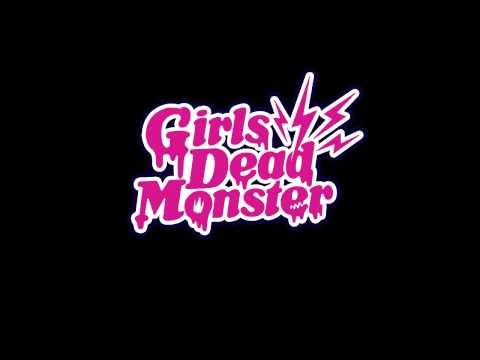 Girls Dead Monster   All Song