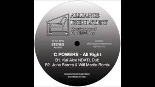 C Powers - All Right (John Barera & Will Martin Remix)
