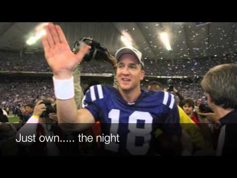Peyton Manning Time (song parody to Katy Perry's Firework)