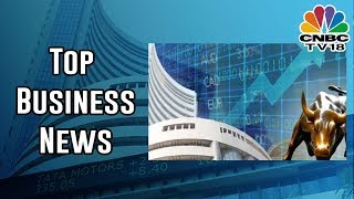 Today's Top Business News Headlines At A Glance | June 26, 2019