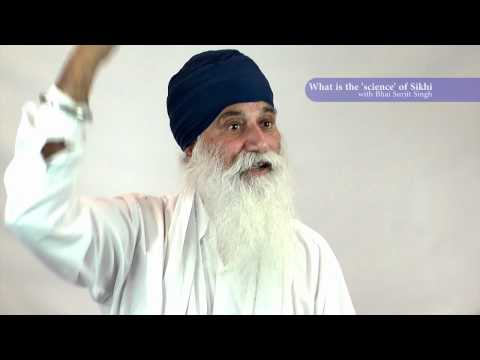 THE SCIENCE OF SIKHI - Sikhi Q&As with Bhai Surjit Singh