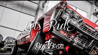 """Lets Ride"" WEST COAST 90'S LOWRIDER DR.DRE MR CRIMINAL TYPE BEAT (PROD BY DMG BLAST BEATS) 2019"