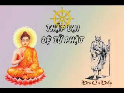 Thập Đại Đệ Tử Phật (Nhóm Phật Tử Úc Châu thực hiện)