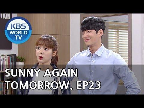 Sunny Again Tomorrow   내일도 맑음 - Ep.23 [SUB : ENG,CHN,IND / 2018.06.12]