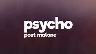 Download Lagu Post Malone - Psycho (Lyrics) feat. Ty Dolla $ign 🎵 Gratis STAFABAND