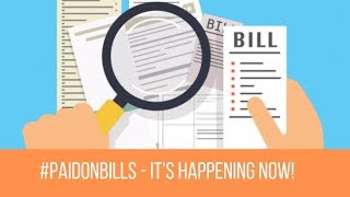 PAID ON BILLS - Its Happening Now!