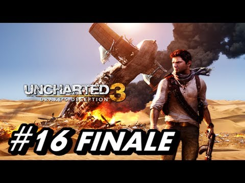 Let's Play Uncharted 3 Drake's Deception - Walkthrough Part 16 FINALE