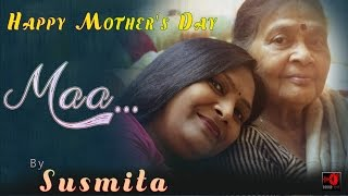 Mother's Day Special - MAA - Susmita | Official Music Video | SOUNDTRIP
