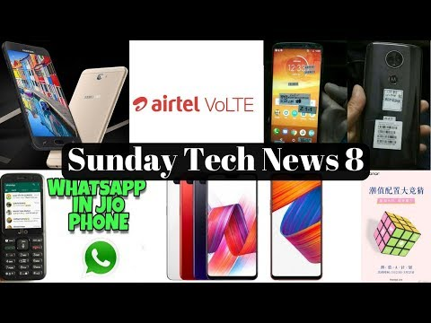 Sunday Tech News 8 - Moto G6 Plus,Oneplus 6,Honor 7A,Airtel VoLTE,Jio Whatsapp,Vivo V9,J7 Prime 2.