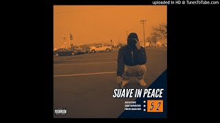 Juss So Suave - Suave In Peace (Kodak Black - Roll In Peace Remix)