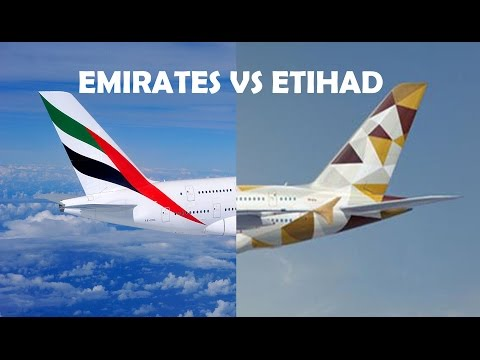 Emirates VS Etihad Airways