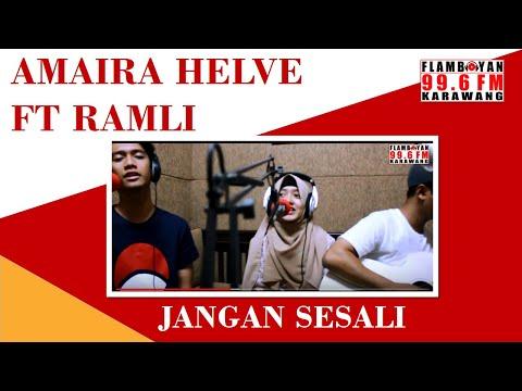 download lagu Amaira Helve Feat Ramli - Jangan Sesali gratis