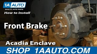 How To Install Replace Do a Front Brake Job Acadia Enclave Outlook Traverse