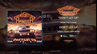 NIGHT RANGER - Don't Let Up (audio)