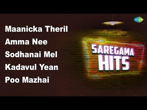 Top 15 - Maanicka Theril | Sodhanai Mel | Amma Nee | Poo Mazhai | Kadavul Yean | Kudi Magane | HD