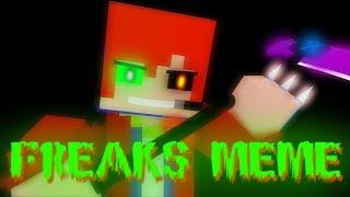 FREAKS MEME│Minecraft Animation