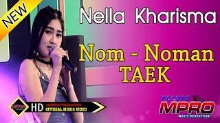 Nella Kharisma - Nom Noman Taek [OFFICIAL]