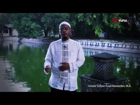 Motivasi Islami: Mengubah Kebiasaan Menjadi Luar Biasa - Ustadz Sufyan Fuad Baswedan