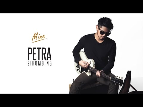 Petra Sihombing ft Ben Sihombing - Mine [Official Music Audio]