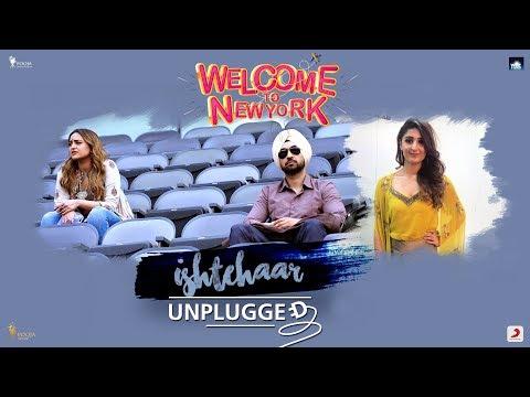 Ishtehaar | Sonakshi Sinha | Diljit Dosanjh | Dhvani Bhanushali | Welcome To New York