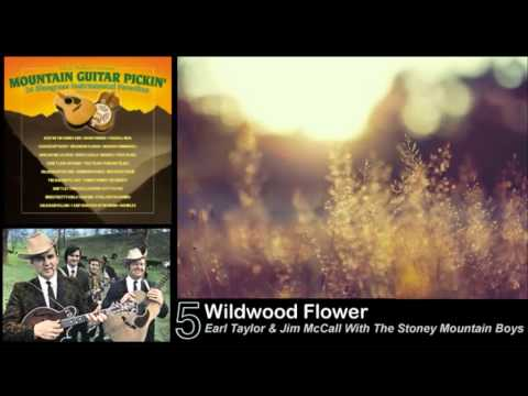 Cw Mccall - Watch The Wildwood Flowers