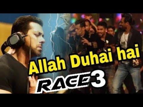 RACE 3 Song Allah duhai hai Recreate version Written by salman khaN   Race 3 Songs
