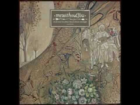 Mewithoutyou - A Stick A Carrot A String