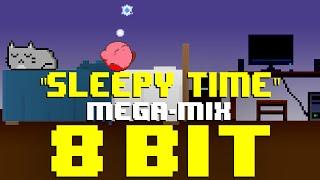 Sleepy Time MEGA-MIX (8 Bit Cover Compilation) [Tribute to Various Artists] - 8 Bit Universe