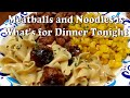 Meatballs and Noodles in the Ninja Foodi   What's for Dinner Tonight?   You Can Make in Instant Pot