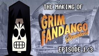 The Making of Grim Fandango Remastered: Episode 1