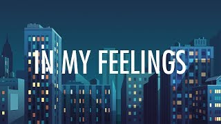 Download Lagu Drake – In My Feelings (Lyrics) 🎵 Gratis STAFABAND
