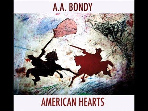 Aa Bondy - American Hearts